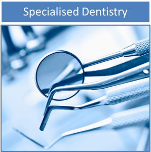 Specialised Dentistry